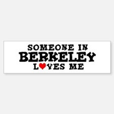 Berkeley: Loves Me Bumper Bumper Bumper Sticker