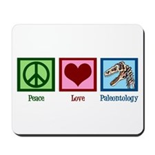 Peace Love Paleontology Mousepad
