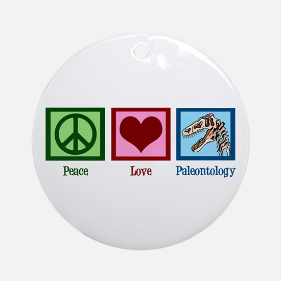 Peace Love Paleontology Ornament (Round)