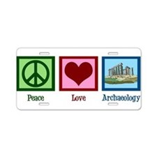 Peace Love Archaeology Aluminum License Plate