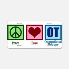 Peace Love OT Aluminum License Plate