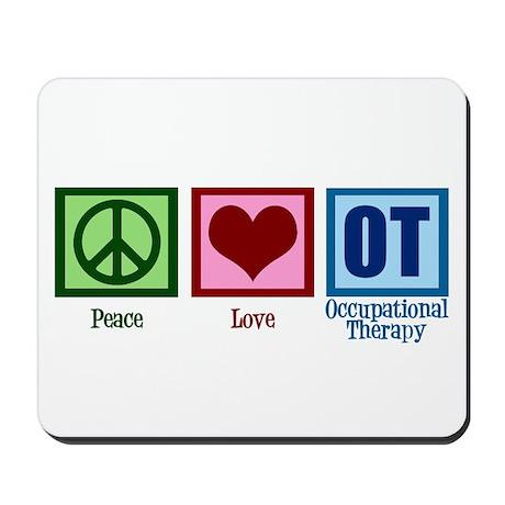 Peace Love OT Mousepad