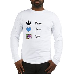 Peace love bob Long Sleeve T-Shirt