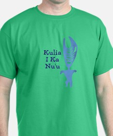 Strive for your highest: Kulia I Ka Nuu T-Shirt