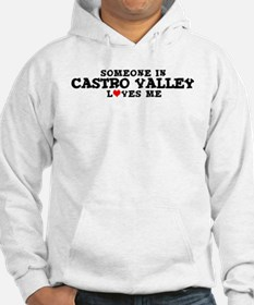 Castro Valley: Loves Me Hoodie