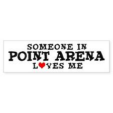 Point Arena: Loves Me Bumper Bumper Sticker