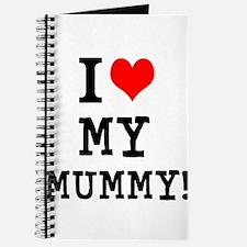 I LOVE MY MUMMY! Journal
