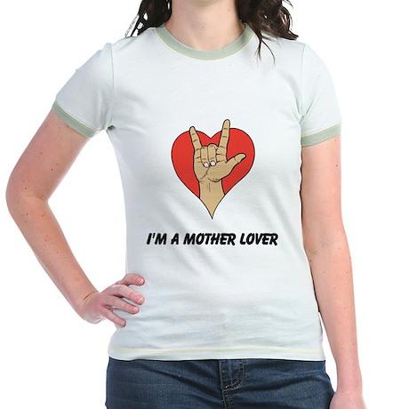 MotherLover. Jr. Ringer T-Shirt