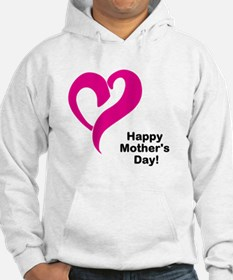 Happy Mothers Day! Hoodie