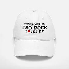 Two Rock: Loves Me Baseball Baseball Cap