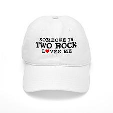 Two Rock: Loves Me Baseball Cap