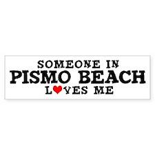Pismo Beach: Loves Me Bumper Bumper Sticker