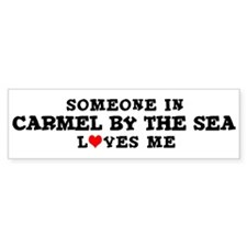 Carmel By The Sea: Loves Me Bumper Bumper Sticker