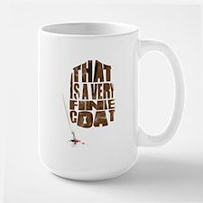 That is a very fine coat Mug