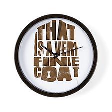 fine coat Wall Clock