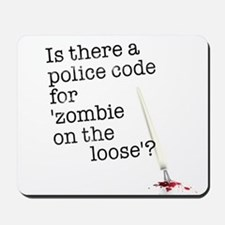zombie on the loose Mousepad