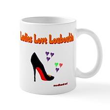 Ladies Love Louboutin 6000.png Mug