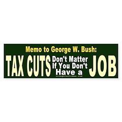 Memo to George Bumper Bumper Sticker