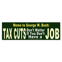 Memo to George Bumper Bumper Sticker