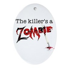 The killers a zombie Ornament (Oval)