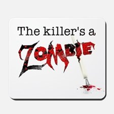 The killers a zombie Mousepad