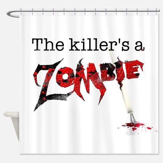 The killers a zombie Shower Curtain