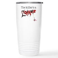 The killers a zombie Travel Mug