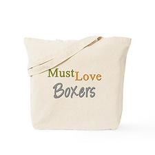 MUST LOVE Boxers Tote Bag