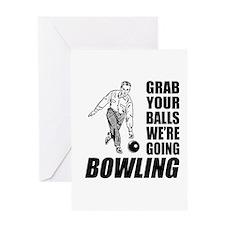 Grab Your Balls Bowling Greeting Card