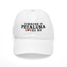 Petaluma: Loves Me Baseball Cap