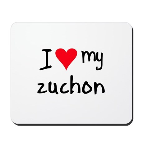 I LOVE MY Zuchon Mousepad
