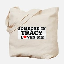 Tracy: Loves Me Tote Bag