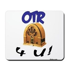 OTR 4 U Old Time Radio Mousepad