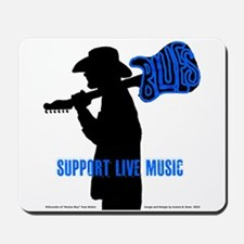 BLUES MAN - SUPPORT LIVE MUSIC Mousepad