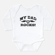 My Dad Rocks Long Sleeve Infant Bodysuit