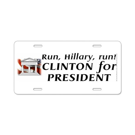 Run, Hillary, run! - Aluminum License Plate