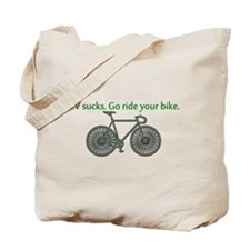 TV Sucks. Go Ride Your Bike! Tote Bag