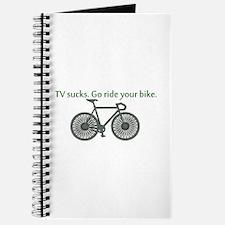 TV Sucks. Go Ride Your Bike! Journal