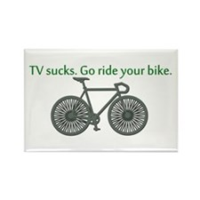 TV Sucks. Go Ride Your Bike! Rectangle Magnet