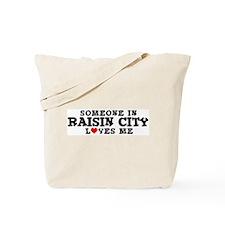 Raisin City: Loves Me Tote Bag