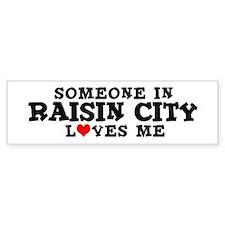 Raisin City: Loves Me Bumper Bumper Sticker