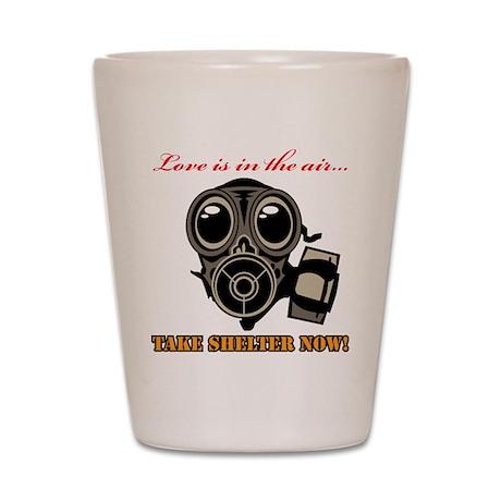 Love-Take Shelter! Shot Glass