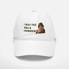 I Wish This Was A Homebrew Baseball Baseball Cap