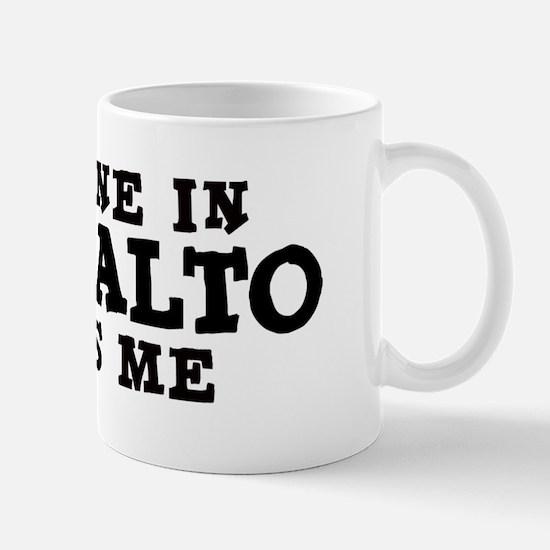 Palo Alto: Loves Me Mug