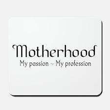 Motherhood for light backgrounds Mousepad