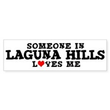 Laguna Hills: Loves Me Bumper Bumper Sticker