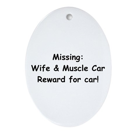 Missing Wife And Muscle Car Ornament (Oval)