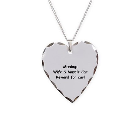 Missing Wife And Muscle Car Necklace Heart Charm