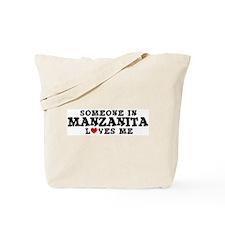 Manzanita: Loves Me Tote Bag