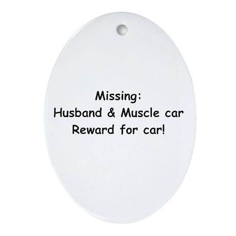 Husband And Muscle Car Reward For Car Ornament (Ov